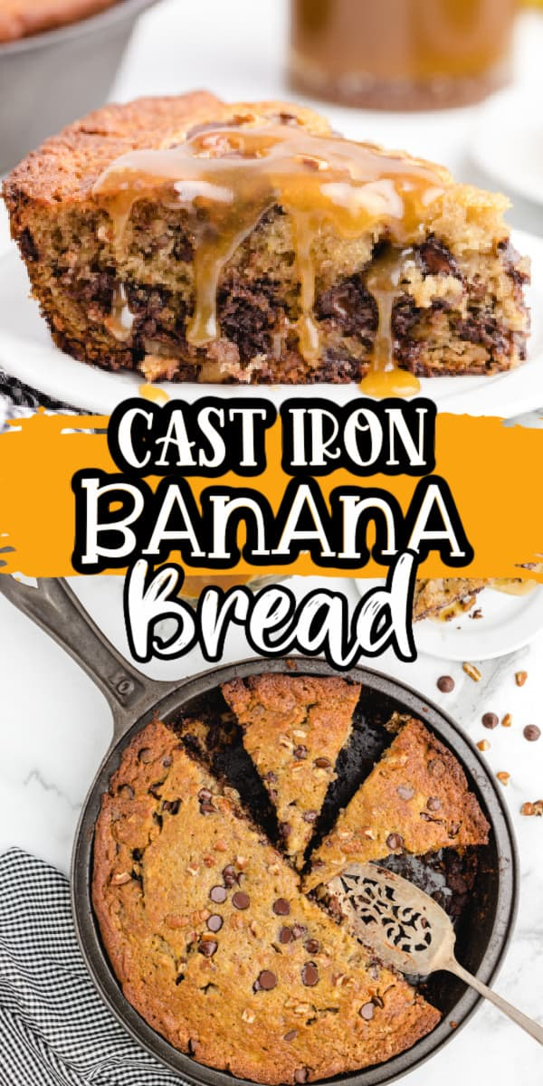 Pinterest 600 x 1200 - banana bread cast iron