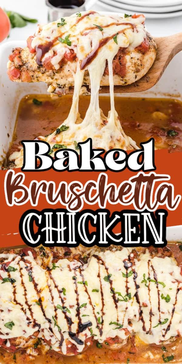 baked bruschetta chicken pin