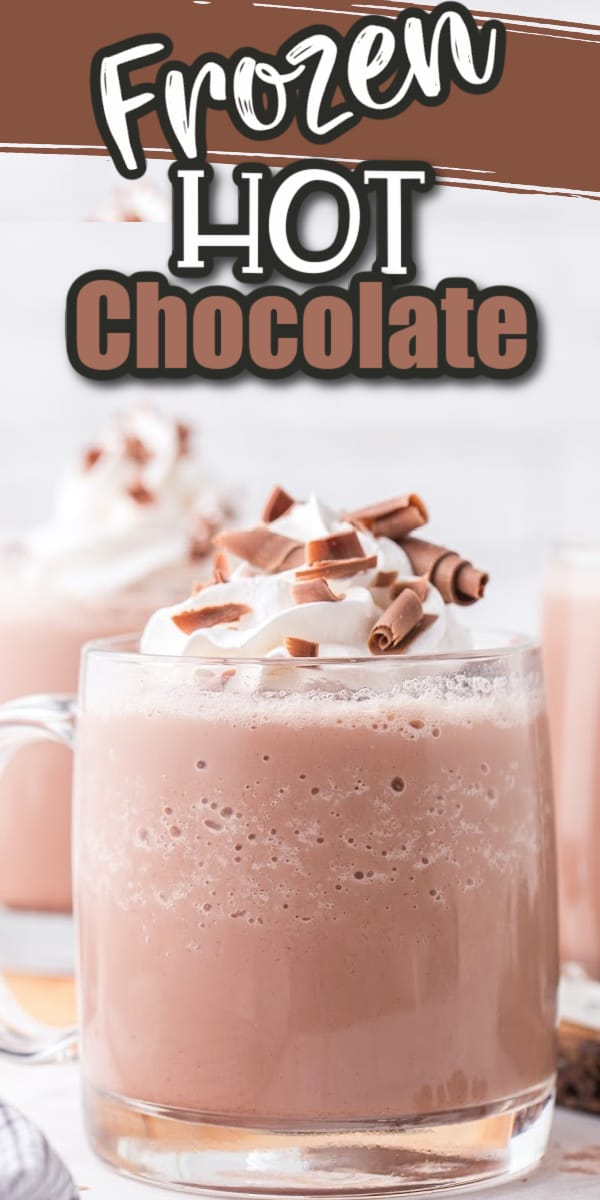 Frozen Hot Chocolate Pinterest