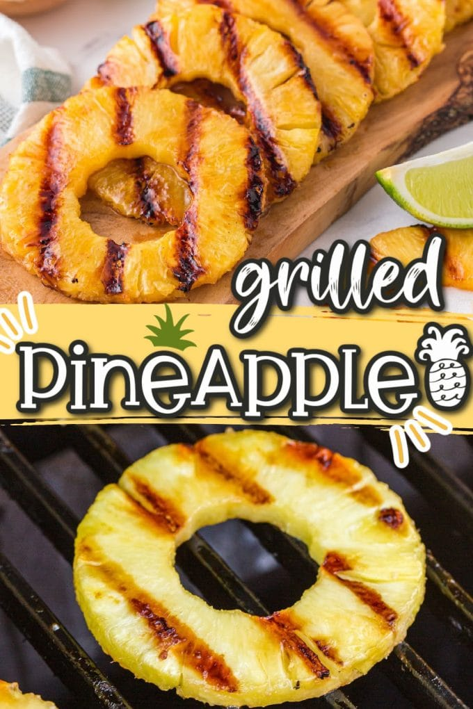 grilled pineapple pinterest