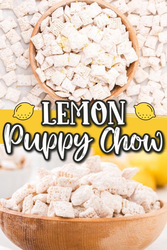 lemon puppy chow pinterest