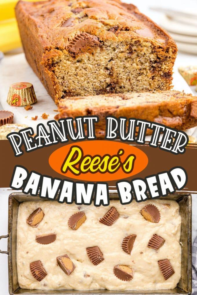 Reese's Peanut Butter Banana Bread Pinterest