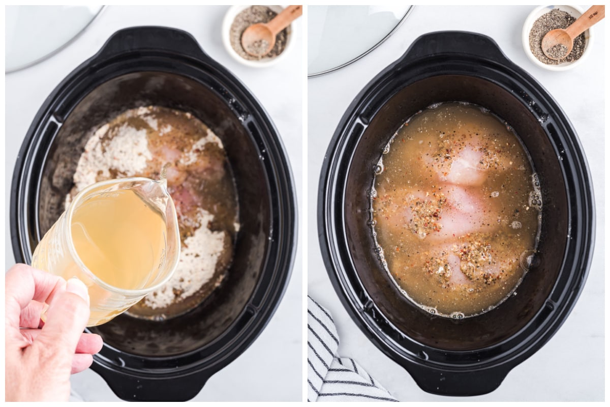 Pour chicken broth into the slow cooker