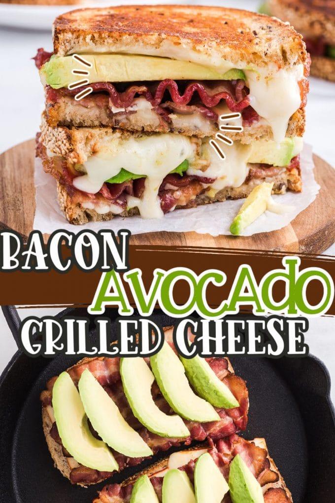 Bacon Avocado Grilled Cheese Pinterest